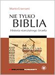 Nie tylko Biblia. Historia starożytnego Izraela