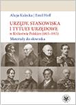 Urzędy, stanowiska, tytuły urzędowe w Królestwie Polskim (1815-1915). Materiały do słownika
